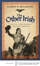 Book Reading by Karen McCarthy 'The Other Irish: The Scots-Irish Rascals who Made America'